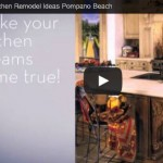 Video: Creative Kitchen Remodel Ideas – Pompano Beach